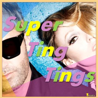 Super Ting Tings (Classics mix) by T☆Work's