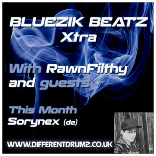 Bluezik Beatz Xtra # 1. - Guest mix by Sorynex (DE) [17-01-2016]