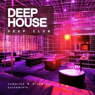 Deep House: Deep Club