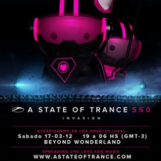 Sied van Riel - Live @ A State of Trance 550 (Los Angeles, USA) - 17.03.2012