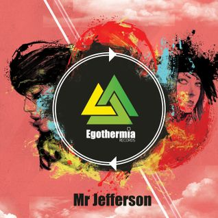 EPM032 Mr Jefferson - Egothermia Podcast 06-12-2013