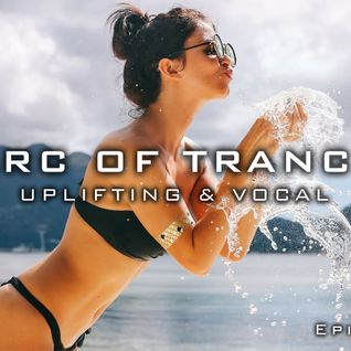ARC OF TRANCE ep 134