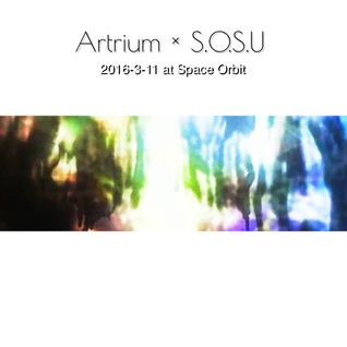 Artrium x S.O.S.U 20160311 at Space Orbit