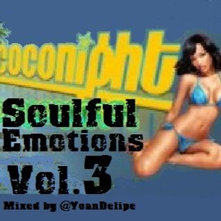 "@YoanDelipe ""Soulful Emotions 3"""