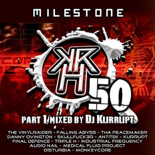 Kurrupt Recordings HARD Presents KRH50 (2hr Special) - Mixed By Dj Kurrupt