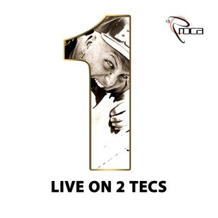 Dj Roca aka BigRoc - Live on 2 Tecs Vol. 1