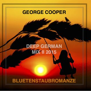 Deep German Mix II 2015 - Bluetenstaubromanze