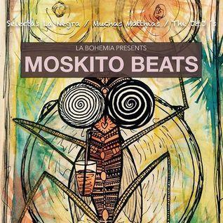 Mosquito Beats #1 - Pt.4 - Muchas Matthias