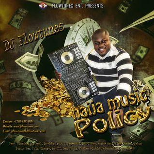 Naija Music Policy