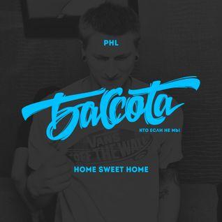 Bassota PHL - Home Sweet Home