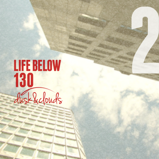 A Life Below 130, part 2