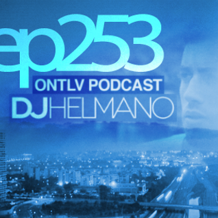 ONTLV PODCAST - Trance From Tel-Aviv - Episode 253 - Mixed By DJ Helmano