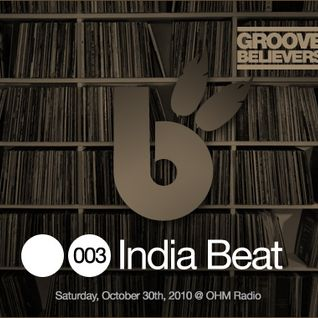Groove Believers #003: India Beat