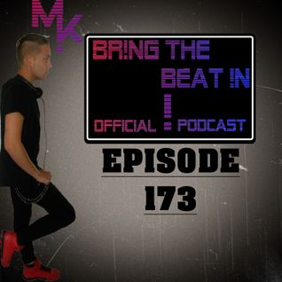 BR!NG THE BEAT !N Official Podcast [Episode 173]