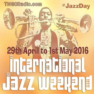 JAZZMAN RECORDS - INTERNATIONAL JAZZ DAY MIX FOR TNGC RADIO