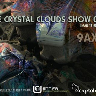 9Axis – The Crystal Clouds Show #076