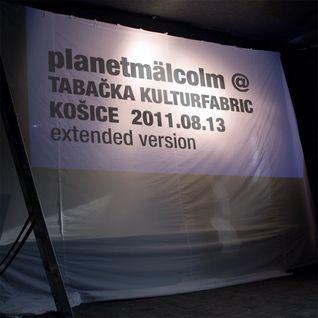 planetmälcolm @ Tabačka Kulturfabrik Košice 2011-08-13 Extended Version