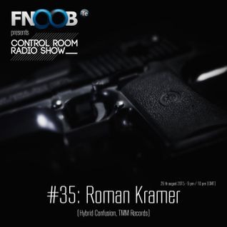 "CONTROL ROOM- ""Radio Show""_35 Roman Kramer - August2015"