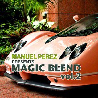 DJ MANUEL PEREZ - MAGIC BLEND vol.2