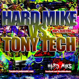 Hard Mike Vs. Tony Tech Mix (Hard Mike Mix)