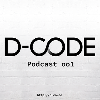 D-Code • Podcast •  001