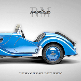 Remark presents Remarklassics Volume IV: Peakin'