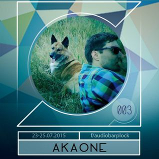 Audiobar 2015 Podcast 003 akaOne