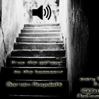 Marcin Rogalski - From The Garage to The Basement #02 (Rascal Guest Mix) - 21.02.2013