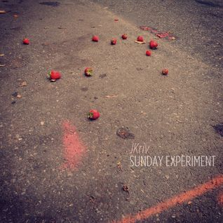 Sunday Experiment #1 - Mixed by JKriv