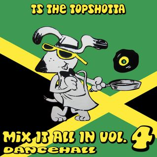 TS - TWINZ - MIX IT ALL IN vol.4 - dancehall - 2003