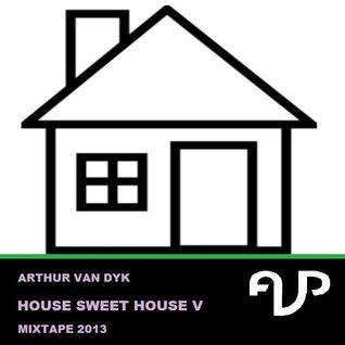 Arthur van Dyk - House Sweet House V Mixtape