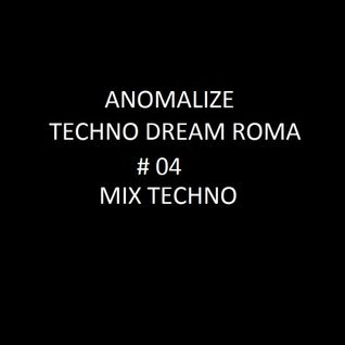 Techno Dream # 04 ( Techno Mix )