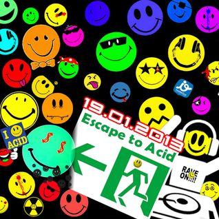 Ralph Storm Escape To Acid 19 Janvier 2013