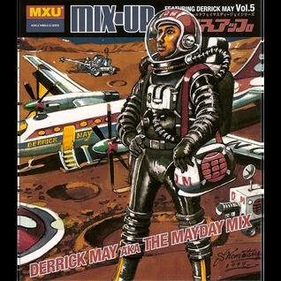 Derrick May – Mix-Up Vol. 5