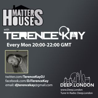 #HouseMatters w/ Terence Kay on Deep.London 23.03.15