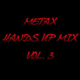 Metax Hands Up Mix Vol. 3