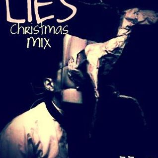 Lies - Christmas mix for Wozzup!?