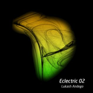 Lukash Andego - Eclectric 02  (17.06.13)