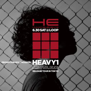 Heavy1 - Human Elements Promo Mix - 2012/06/18