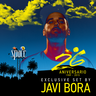 Javi Bora - Exclusive Set 26th Anniversary