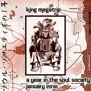 King Megatrip - A Year in the Soul Society 01 JAN