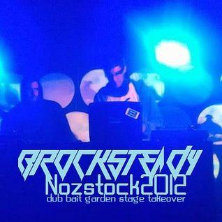 Brocksteady @ Nozstock Festival 2012