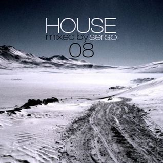 House Music Mix 08 by Sergo