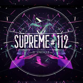 Supreme 112 with Spartaque