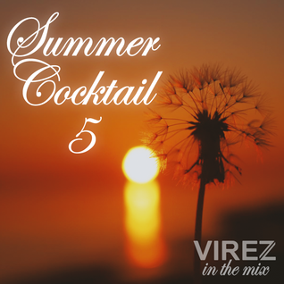 Summer Cocktail 5 (VIREZ in the Mix)