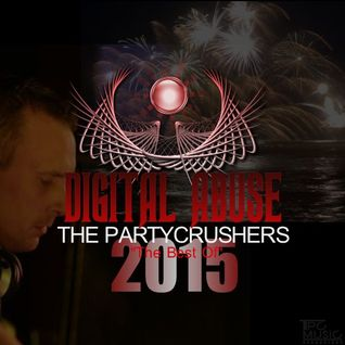 The Partycrushers - Digital Abuse 2015