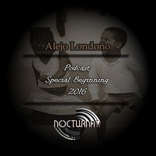 Alejo Londoño @Special Podcast Beginning 2016