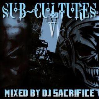 """DJ Sacrifice pres. """"SUB-CULTURES V"""" [uptempo/frenchcore]"""