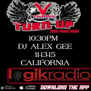 DJ ALEX GEE - OLD SCHOOL HOUSE 11-13-15 VIOLATOR ALL STAR DJS THE TURN UP RADIO