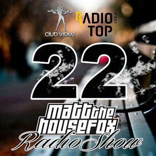 MATT THE HOUSE FOX radio show @ clubvibez EPISODE 022